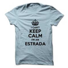 I cant keep calm Im an ESTRADA - #red shirt #simply southern tee. SATISFACTION GUARANTEED => https://www.sunfrog.com/Names/I-cant-keep-calm-Im-an-ESTRADA-18239960-Guys.html?68278