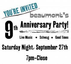 Beaumont's 9th Anniversary Party! Happy Birthday, Beaumonts!