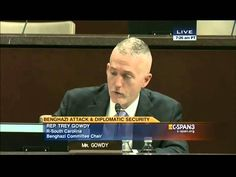 Chairman Gowdy's opening statement at Benghazi Select Committee hearing on securing US diplomatic facilities... DEC 10 2014