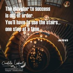 Wonderful quote!⠀ ⠀ Becoming successful takes time. Don't expect an elevator will take you there with a press of a button. Take the stairs one at a time, don't stop, keep moving up to gain your success.⠀ ⠀ #creativewriting #inspirationalquotes #aspiringauthors #bookobsessed #writingislife #writerscorner #writersociety #writerslife #authorslife #indieauthor #ingramsparksauthor⠀ Take The Stairs, Dont Expect, Wonder Quotes, Elevator, First Step, Creative Writing, Gain, Writer, Success