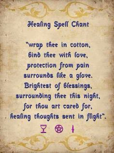 Healing spell chant. Wicca. Follow me @Amber Sheffield Collections. Visit Paranormalcollections.com to see more cool witchy stuff. #witchcraft #occult #magick #wicca #pagan #sorcery
