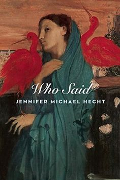 "Who Said:   div""Jennifer Michael Hecht writes delightfully tricky poems that wildly bend the sense of our language.""—Billy Collins, former US Poet Laureate/p""Hecht's rhymes are irregular, gymnastic, pointed, and fun; she's found what so many would-be populists seek, an idiom entirely conversational yet able to sustain unexpected ideas.""—IThe Believer/I/pIWho Said/I is a meditation on life's profound questions told through playful engagement with iconic poems and lyrics. Jennifer Michae..."