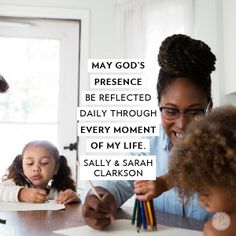 """""""May God's presence be reflected daily through every moment of my life."""" Sally & Sarah Clarkson // CLICK for ideas on how modeling contentment can bring joy to your family."""