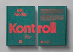 Kontroll – Immortal book design for rising communication star Erik Modig by Snask.