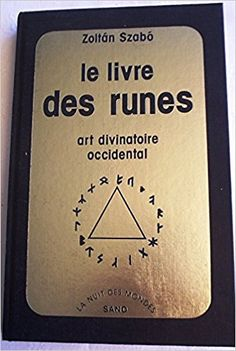 Amazon.fr - Le Livre des runes : Art divinatoire occidental - Zoltan Szabo - Livres Les Runes, Art Occidental, Amazon, Books To Read, Amazons, Riding Habit