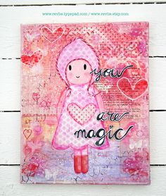 """Canvas """"You are Magic"""" by Revlie Schuit *** thanks for pinning me <3 ***"""