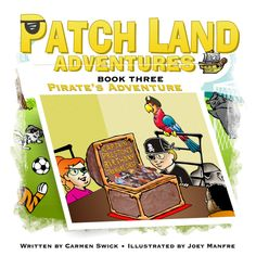 the unveiling of the cover of my Children's (Book 3)! www.patchlandadventures.com