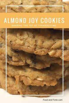 Almond Joy Cookies, and sharing the JOY of Thanksgiving!