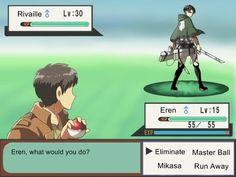 "There's even a ""Mikasa"" option in Eren's menu. I wonder what that does to Levi? 'Eren used 'Mikasa'! 'Mikasa' was superaffecteve Mikasa, Armin, Levi X Eren, Levi Ackerman, Attack On Titan, Ereri, Pokemon, Vocaloid, Aot Funny"