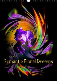 2.0.0.0 Romantic Floral Dreams - CALVENDO