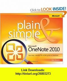 Microsoft OneNote 2010 Plain  Simple (9780735660540) Peter Weverka , ISBN-10: 0735660549  , ISBN-13: 978-0735660540 ,  , tutorials , pdf , ebook , torrent , downloads , rapidshare , filesonic , hotfile , megaupload , fileserve