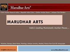 MarudharArts India\'s Leading Numismatic Auction House, we buy, sell & Auction of Coins, Watches, Stamps, Bank Notes, Paintings, Antique Jewelry, Medals, Picture Post Card, and Autograph of renowned personalities.