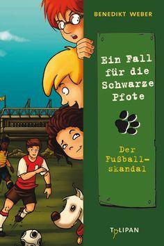 Büchereckerl: Ein Fall für die Schwarze Pfote Bd.4 – Der Fußballskandal