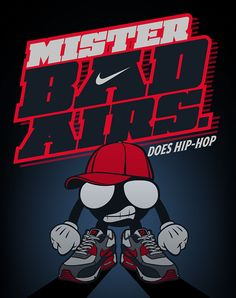 """Two illustrations for graphic tees for Nike Footlocker Europe.""""Mr. Bad Airs does Hip Hop"""" - Mr. Bad Airs character with Nike Air Max 90's and hip-hop elements.""""SO FLY"""" - Fly character with Nike Sunrise shoes and a boombox."""