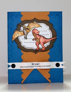 Happy Dinoroar by mnishi - Cards and Paper Crafts at Splitcoaststampers