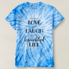 Love n Laugh T-shirt