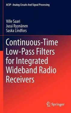 Continuous-Time Low-Pass Filters for Integrated Wideband Radio Receivers