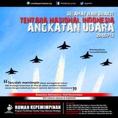Selamat Hari Bhakti Tentara Nasional Indonesia Angkatan Udara |    Teruslah memimpin  dalam penegakkan hukum dan menjaga keamanan di wilayah udara yurisdiksi nasional sesuai dengan ketentuan hukum nasional dan hukum internasional  #PemimpinMuda