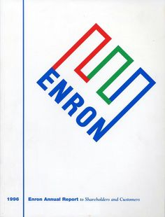 --- Chapter Grand Unifying Theory of the Prosecution of Enron. --- This is the Enron logo, now probably one of the most recognized corporate logos in American history. --- Image: Enron logo / Wikipedia / fair use under U. Corporate Logo Design, Corporate Identity, Identity Design, Visual Identity, Brand Identity, Steve Jobs, Paul Rand Logos, Rand Paul, Corporate Branding