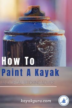 Using a brush or spray can to paint your kayak is a great way to make your old discolored kayak look new again! We also look at decals for your yak Kayak Fishing Tips, Kayaking Tips, Kayak Camping, Diy Camping, Camping And Hiking, Best Fishing, Camping Hacks, Kayak Decals, Kayak For Beginners