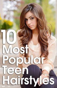 6 Most Popular Teenage Girls Hairstyles