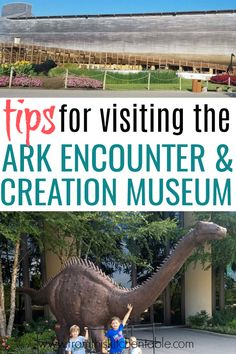 Everything you need to know about visitng the Ark Encounter and Creation Museum with your family to make it a great trip and how to save money doing it! Lodging, food, perfect ages to go, and tricks for the museums themselves. #vacation #ark
