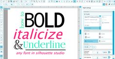 Silhouette Studio hack for styling text in Silhouette Studio - Bold italicize and underline text