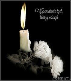 Wszystkich Świętych Grieving Quotes, Motto, Grief, Funeral, Pillar Candles, Flower Art, Qoutes, Nostalgia, Religion