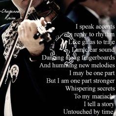 mariachi poem poetry violin traje bow beautiful instrument inspiring life passion