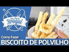 ▶ Ana Maria Brogui #61 - Como fazer Biscoito de Polvilho - YouTube