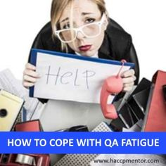 How to cope with QA Fatigue - HACCP Mentor