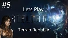 Lets play Stellaris Part 5 - The End?