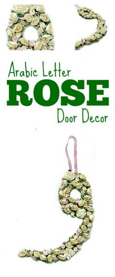 A Crafty Arab: Arabic Letter Rose Door Decor {Tutorial}. Spring is in the air now that April is here. Since it's Arab American Heritage Month, my daughter and I decided to make a rose wreath for our front door celebrating the Arabic alphabet.  The Arabic word for rose is warda, وَرْد, which starts with the letter و. We took that first letter and …