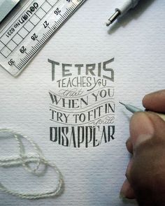 Tetris teaches you that when you try to fit in you'll disappear - Imgur