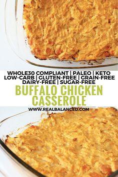 Buffalo Chicken Casserole: Whole30 compliant, paleo, keto, low-carb, gluten-free, grain-free, dairy-free, sugar-free, and macro friendly!