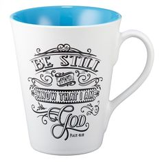 """Illustrated Scripture Mug: """"Be Still And Know That I Am God"""" - Psalm 46:10"""