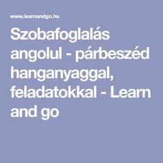 Szobafoglalás angolul - párbeszéd hanganyaggal, feladatokkal - Learn and go