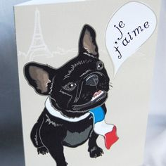 """'Je t'aime"""", such a cute French Bulldog card, from Etsy."""