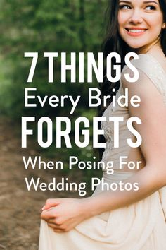 You'll no doubt treasure your wedding photos for a lifetime, so you want to make sure you look your absolute best in them. Even with the perfect hair, makeup and, of course, dress, there might be a few crucial things you forget to do when posing on your big day. These are seven you want to make sure you get right for perfect pictures.