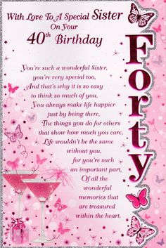 Trendy birthday wishes for sister quotes funny greeting card Ideas 40th Birthday Images, 40th Birthday Messages, Birthday Wishes For Twins, Birthday Poems For Daughter, Religious Birthday Wishes, 21st Birthday Quotes, Birthday Wishes For Boyfriend, Happy 40th Birthday, Funny Birthday
