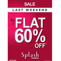 Move out in style with the amazing Flat 60% off on Splash products!