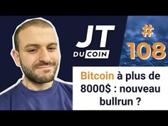 BITCOIN À PLUS DE 8000$ : NOUVEAU BULLRUN ? #JTduCoin n°108 Finance, Blockchain, Startup, Stock Market, Saving Money, Budgeting, Student, Journal, Fictional Characters