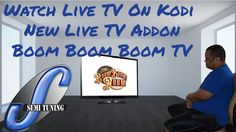How To Install Boom Boom Boom TV IPTV Video Kodi Addon & Review ( A Must...