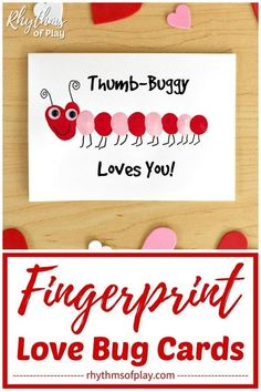 Fingerprint Love Bug Cards Fingerprint love bug card craft for Valentine's day and Mother's day. Make homemade thumbprint heart love bug cards and use our message ideas to personalize them! Love bug crafts are. Bug Crafts, Valentine's Day Crafts For Kids, Daycare Crafts, Mothers Day Crafts, Preschool Crafts, Easy Crafts, Easy Diy, Diy Valentine's For Kids, Baby Crafts To Make