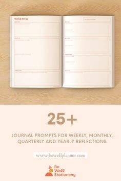 Be Well Planner includes 25+ journal promots for weekly, monthly, quarterly and yearly reflections.