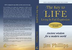 The Key To Life Living In Full Expression by Jim Phillips - full wrap (added back & spine)