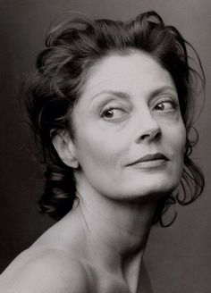 Susan Sarandon........one of the best!