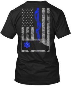 The EMT Flag LIMITED EDITION Shirt   Teespring