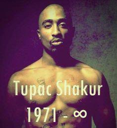Tupac Shakur  1971 ~ Infinity