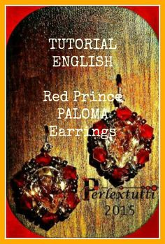 Red Prince Paloma - Earrings Pattern PDF Tutorial - ENGLISH LANGUAGE by Perlextutti on Etsy
